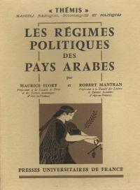 Flory Maurice - Mantran Robert_Les Régimes Politiques Des Pays Arabes_1968.jpg
