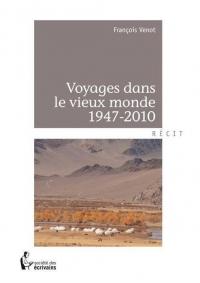 VENOT_Voyages-dans-le-vieux-monde-1947-2010_couv.jpg