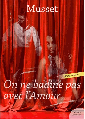 MUSSET_on-ne-badine-pas-avec-l-amour_couv.jpeg
