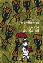 Tierno Monénembo_Le roi de Kahel_2008.jpg