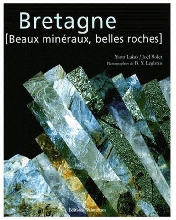 LUKAS-Yann+ROLET-Joel_Bretagne-beaux-mineraux-belles-roches.jpg
