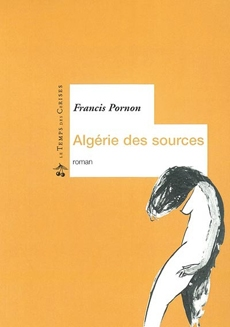 PORNON-Francis_Algerie-des-sources.jpg