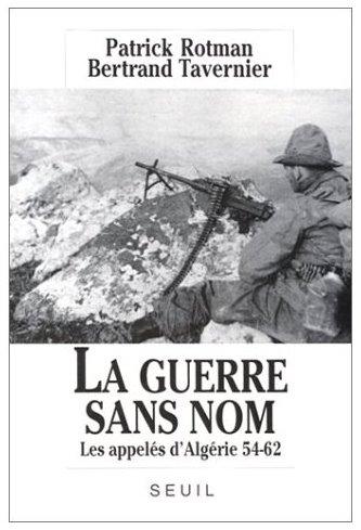 ROTMAN+TAVERNIER_La guerre sans nom.jpg